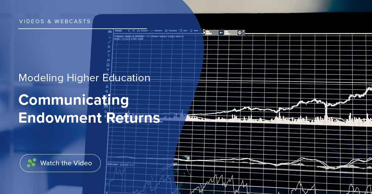 Higher Ed: Communicating Endowment Returns