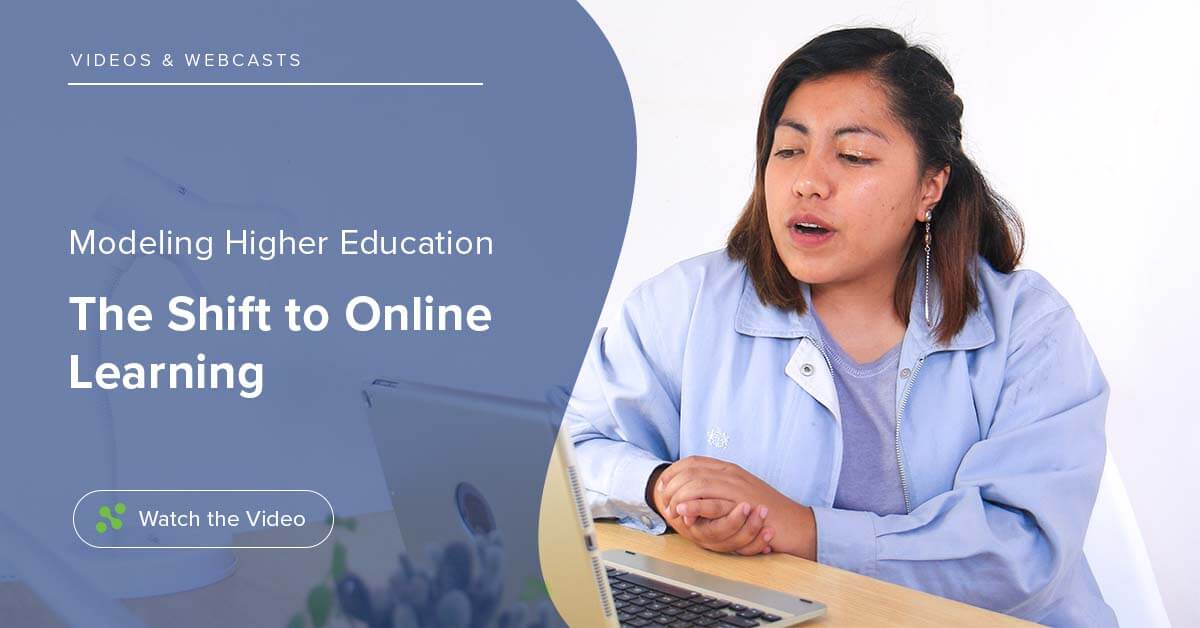 Higher Ed: Modeling the Shift to Online Learning