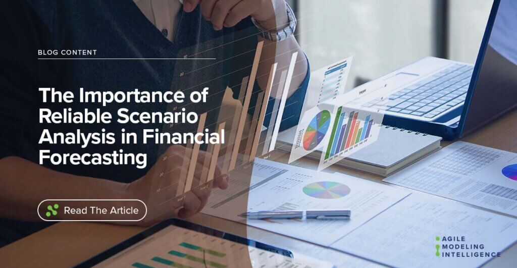 The Importance of Reliable Scenario Analysis in Financial Forecasting
