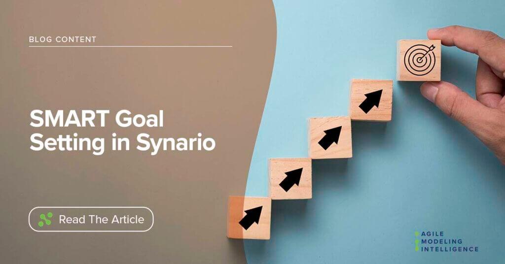 SMART Goal Setting in Synario