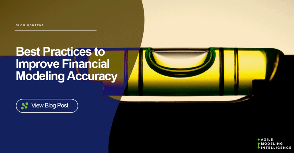 Best Practices to Improve Financial Modeling Accuracy